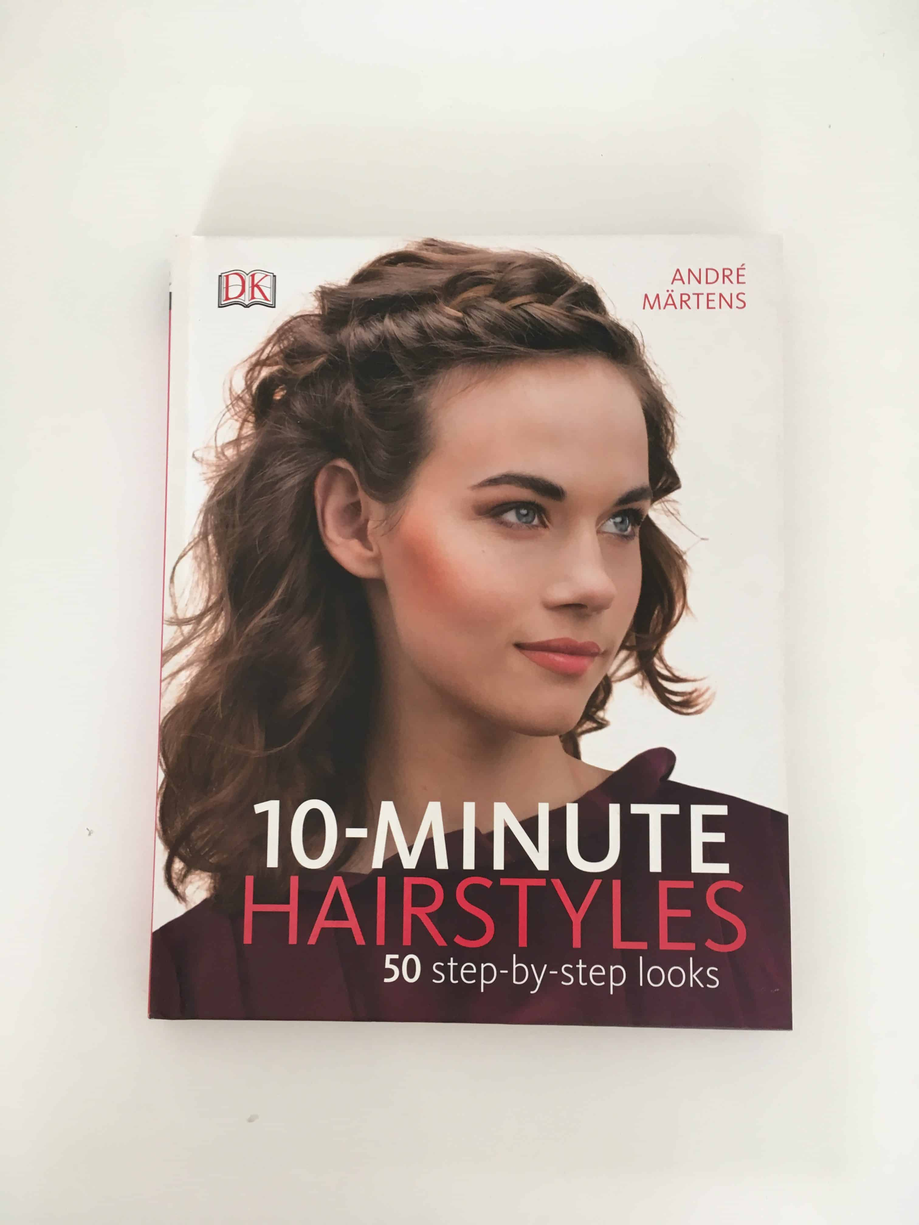 10 Minute Hairstyles -Andre Martens