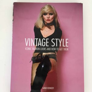 Vintage Style -Iconic fashion looks and how to get them -Sarah Kennedy